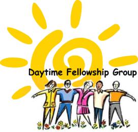 Daytime fellowship group